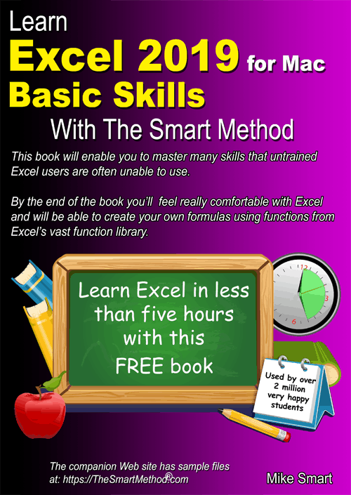 Learn Excel 2019 Basic Skills for Apple Mac with The Smart Method. FREE e-book.